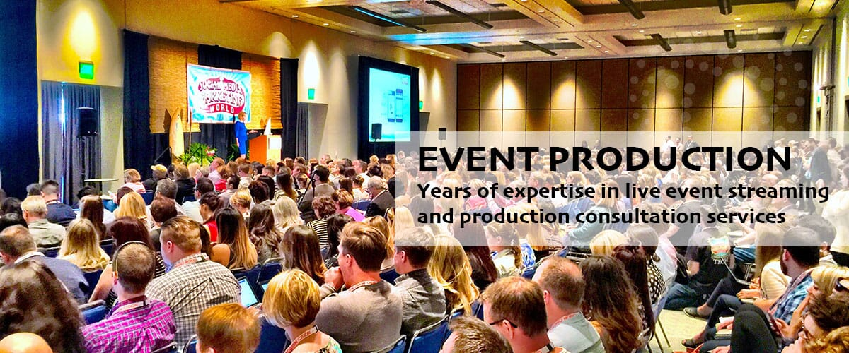 Live Event Streaming and Production Consulting
