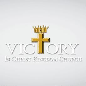 <b>Victory in Christ Kingdom Church</b>