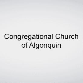 <b>Congregational Church of Algonquin</b>
